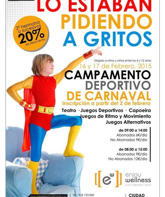 Abierto el plazo de inscripción para participar en el Campus Deportivo de Carnaval 2015 en la Ciudad Deportiva de Mérida