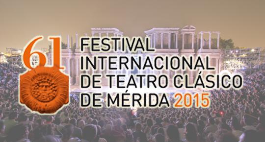 Festival de Teatro Clásico de Mérida 2015