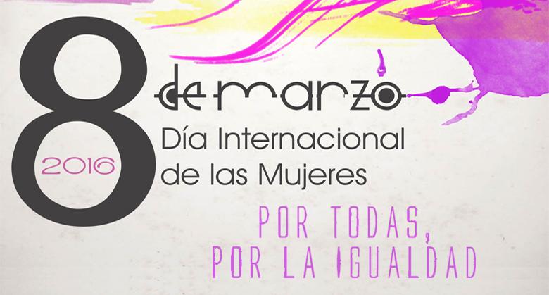 'Por todas, por la igualdad', es el lema elegido para celebrar el Día Internacional de las Mujeres