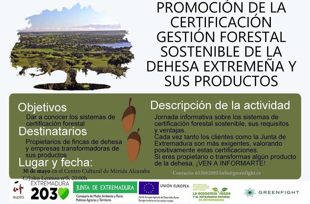 Mérida acoge una jornada sobre la certificación de la gestión forestal sostenible de las dehesas